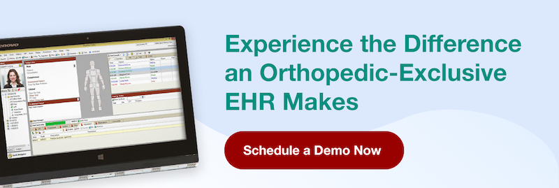 Schedule a Demo To Experience the Perfect EHR for Orthopaedic Physicians
