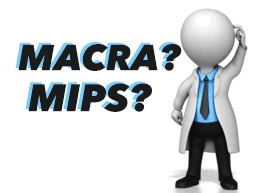 The MACRA and MIPS Buzz